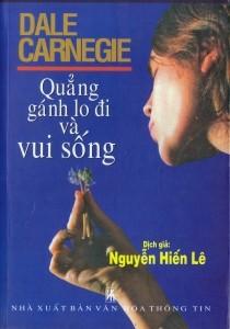 Quẳng gánh lo đi mà vui sống - Dale Carnegie